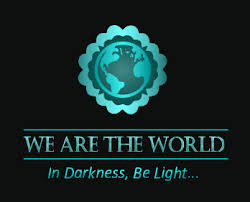 We Are The World--in Darkness, Be Light